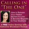 affiliate programs - Calling In The One